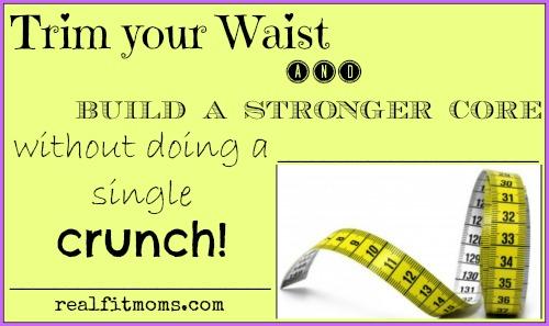 Trim your waist